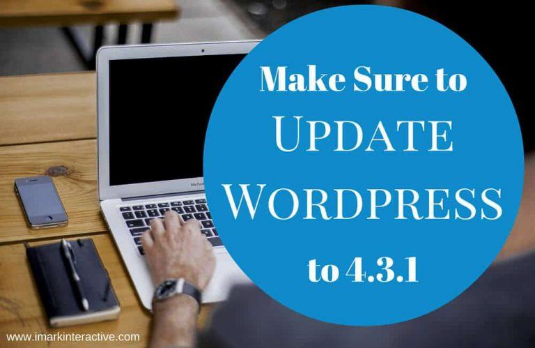 Upgrade to WordPress 4.3.1 – Security Update