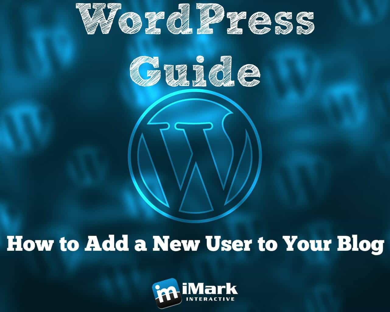WordPress Guide - How to Add a New User