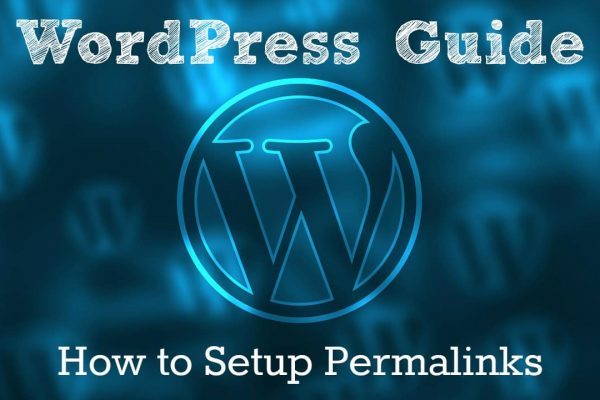 WordPress Guide – How to Setup Permalinks