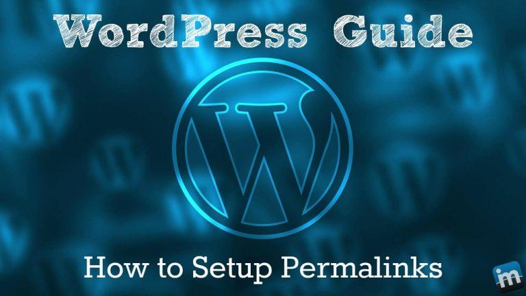 WordPress Guide – How to Setup Permalinks