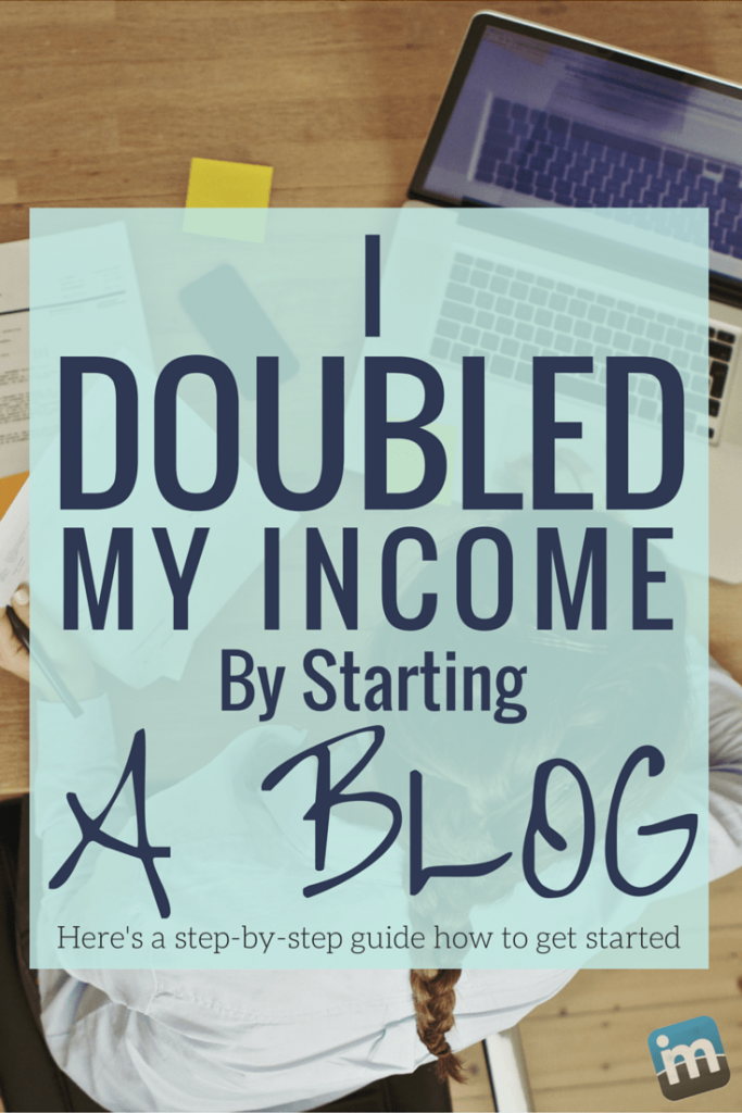 I doubled my income by starting a blog