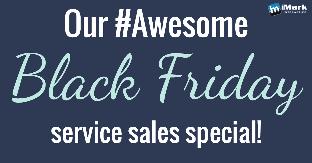 Our Black Friday Service Sales Special